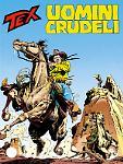 Uomini crudeli - Tex 406