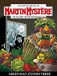 Green Man, l'uomo verde - Martin Mystère 349 cover