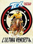 L'ultima vendetta - Tex 695 cover