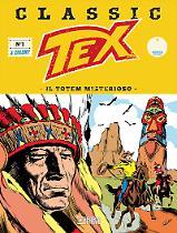 Il totem misterioso - Tex Classic 01 cover