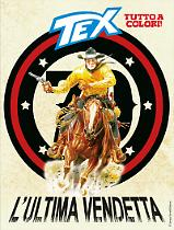 L'ultima vendetta - Tex 695 cover