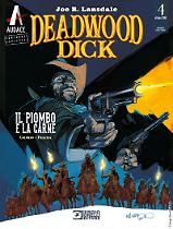 Il piombo e la carne - Deadwood Dick 04 cover