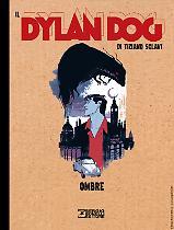 Ombre - Il Dylan Dog di Tiziano Sclavi 22 cover