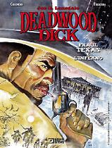 Deadwood Dick. Tra il Texas e l'Inferno