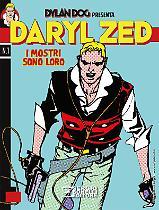 Daryl Zed. I mostri sono loro