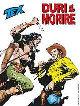 Duri a morire - Tex 713 cover