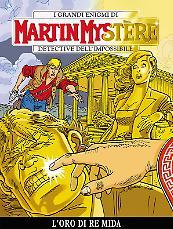 L'oro di Re Mida - Martin Mystère 347 cover