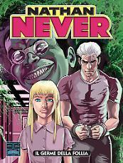 Il germe della follia - Nathan Never 311 cover