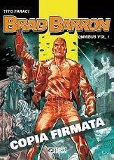 Brad Barron Omnibus 1 (di 3) - Edizione autografata
