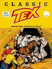 Missione al Devil's Hole - Tex Classic 13 cover