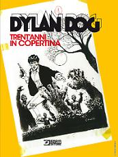 Dylan Dog. Trent'anni in copertina