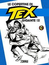 Le copertine di Tex Gigante 1958-1980