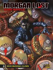Dove muoiono i clown - Morgan Lost Dark Novels 07 cover