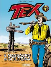 Tex. Il massacro di Goldena