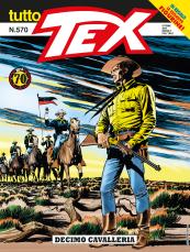 Decimo cavalleria - Tutto Tex 570 cover