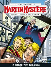 La frequenza del caos - Martin Mystère bimestrale 367 cover