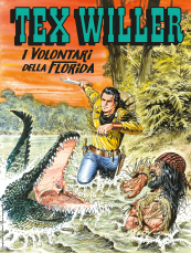 I volontari della Florida - Tex Willer 21 cover