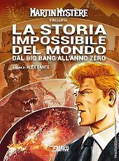 Martin Mystère presenta La storia impossibile del mondo dal Big Bang all'anno zero