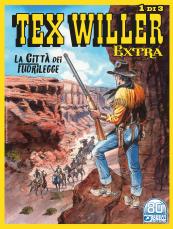 La città dei fuorilegge - Tex Willer Extra 01