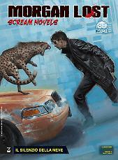 Il silenzio della neve - Morgan Lost Scream Novels 01