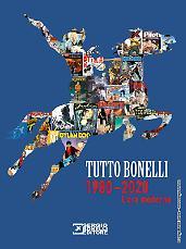 Tutto Bonelli. 1980-2020 - L'era moderna