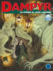 La storia di Jack Lantern - Dampyr 260