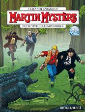 Tutta la verità - Martin Mystère 381