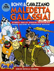 Maledetta Galassia!