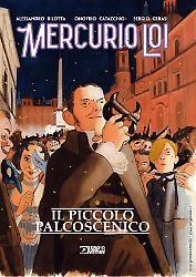 Mercurio Loi. Il piccolo palcoscenico