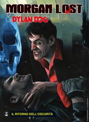 Il ritorno dell'oscurità - Morgan Lost & Dylan Dog 04 cover