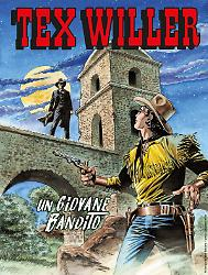 Un giovane bandito - Tex Willer 17 cover
