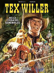 Tex Willer. Nella terra dei Seminoles