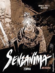 Senzanima. Assedio