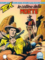La collina della morte - Tex Nuova Ristampa 471