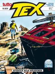 Attacco alla diligenza - Tutto Tex 604