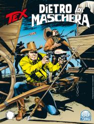 Dietro la maschera - Tex 731