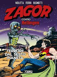Zagor contro Hellingen. Terrore dal sesto pianeta
