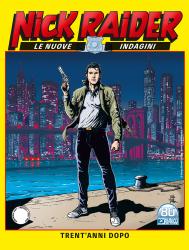 Trent'anni dopo - Nick Raider Le Nuove Indagini 01