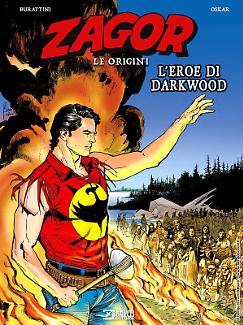 Zagor. Le origini - L'eroe di Darkwood
