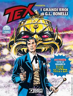 Avventura Magazine 2021 - Tex presenta i grandi Eroi di G. L. Bonelli: Rick Master!