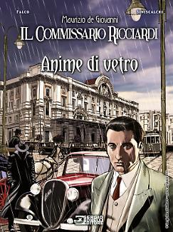 Il commissario Ricciardi. Anime di vetro