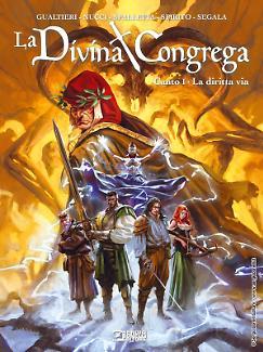 La Divina Congrega. Canto I - La diritta via