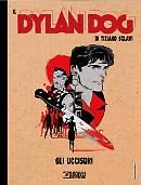 Gli Uccisori - Il Dylan Dog di Tiziano Sclavi 05 cover