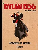 Attraverso lo specchio - Il Dylan Dog di Tiziano Sclavi 01 cover