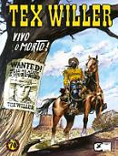 Vivo o morto! - Tex Willer 01 cover