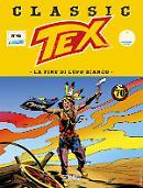 La fine di Lupo Bianco - Tex Classic 46 cover