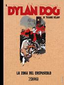 La zona del crepuscolo - Il DYlan Dog di Tiziano Sclavi 20 cover