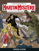 Sewer Gator - Martin Mistère 362 cover