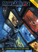 Le storie che non vogliono finire - Morgan Lost Black Novels 06 cover