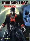 Il mietitore - Morgan Lost & Dylan Dog 03 cover